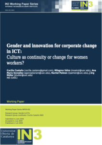 Gender and innovation for corporate change in ICT- Culture as continuity or change for women workers?