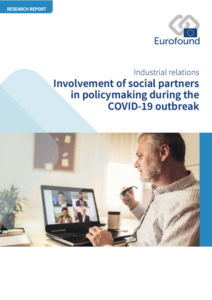Involvement of social partners in policymaking during the COVID19 outbreak